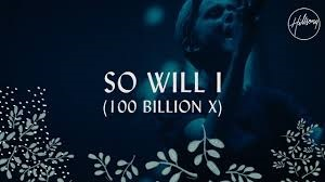 Lyrics Hillsong Worship - So Will I