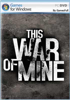 This War of Mine + Todos Dlc PC [Full] Español [MEGA]