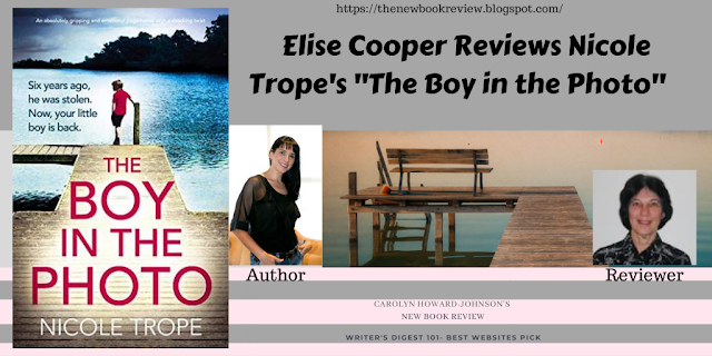 """Elise Cooper Reviews Nicole Trope's """"The Boy in the Photo"""""""