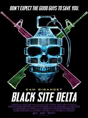 Black Site Delta (2017) Movie HD 720p WEBRip 550mb