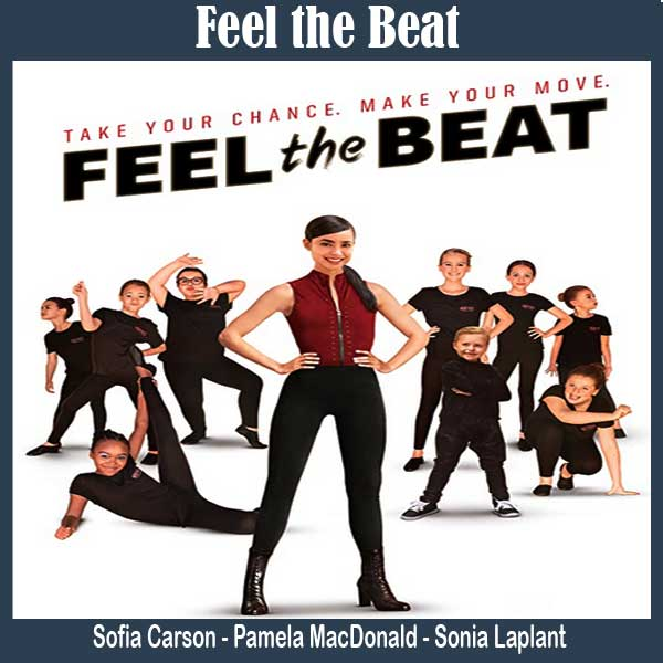 Feel the Beat, Film Feel the Beat, Sinopsis Feel the Beat, Trailer Feel the Beat, Review, Download Poster Feel the Beat