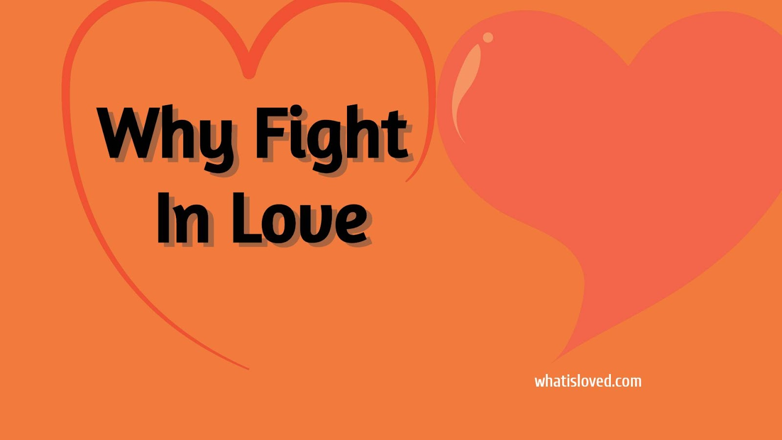 Fight in Love:-There can be many reasons for fighting in love. Those love fight may be settled, but if they continue, fight may break out.