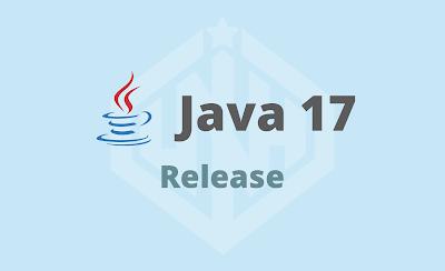 Java 17 Có Gì Mới ? Cách Cài Đặt Java 17