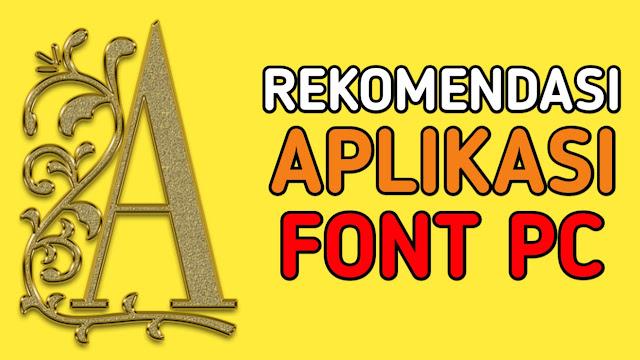 Aplikasi Font Windows PC