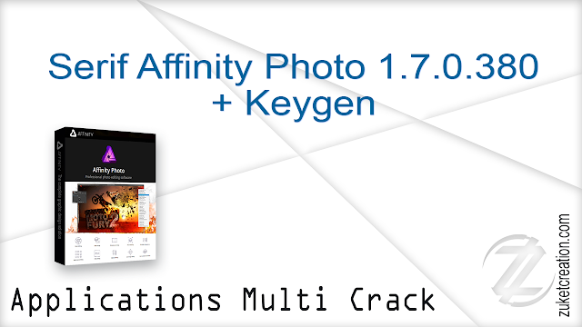 Serif Affinity Photo 1.7.0.380 + Keygen    |  330 MB
