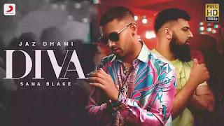 Checkout new punjabi song Diva lyrics penned & sung by Jaz Dhami & Sama Blake