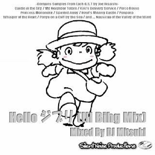 Hello Ghiblli (Ill Bihg Mix)(ジブリMix) Mixed By DJ Mitsuki