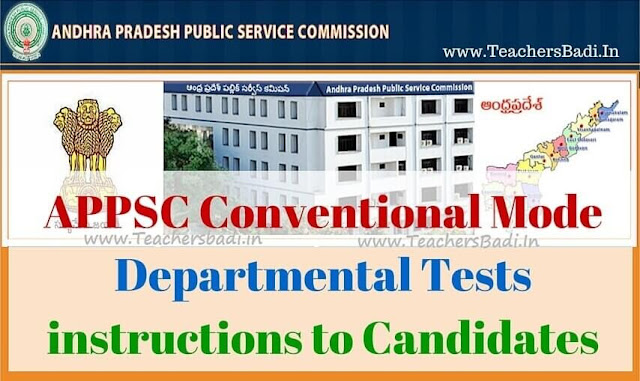 APPSC,Conventional mode,Departmental Tests instructions