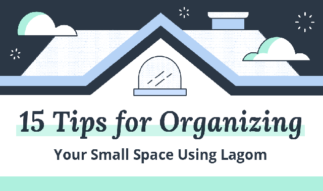 Lagom Your Home: 15 Hacks for Organizing Small Spaces #infographic