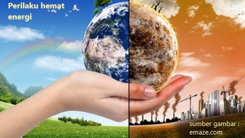 perilaku hemat energi dalam keseharian untuk menyelamatkan planet bumi