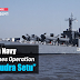 "Indian Navy launches Operation ""Samudra Setu"""