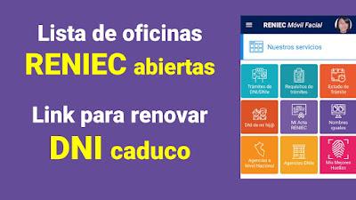 Oficinas de RENIEC abiertas y Renovación por caducidad del DNI
