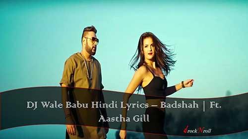 DJ-Wale-Babu-Hindi-Lyrics-Badshah-Ft-Aastha-Gill