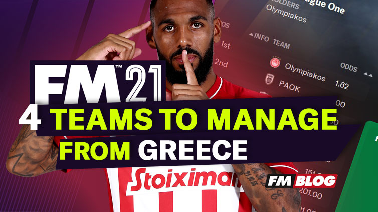 Greek Teams to Manage in Football Manager 2021 | FM21
