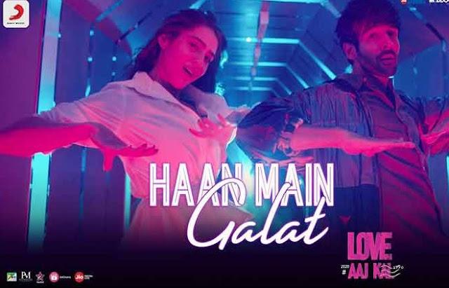 हां मैं गलत (Haa main Galat) Lyrics Love ajj Kal movie- Kartik & Sara