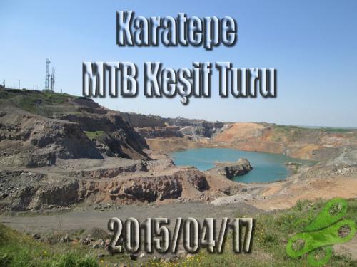 2015/04/17 Karatepe MTB Keşif Turu