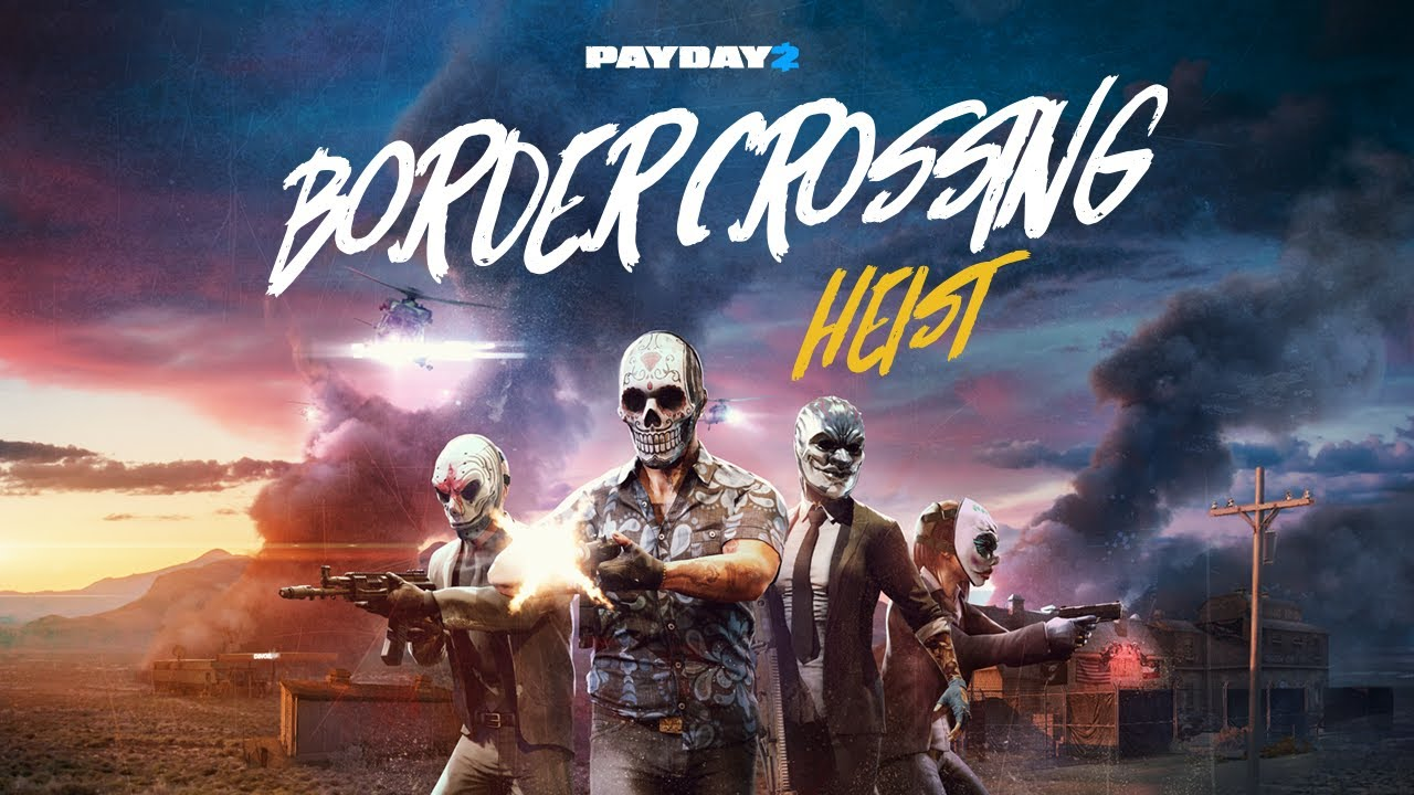 payday-2-border-crossing-heist