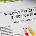 Welding procedure specification part 1
