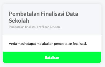 Pembatalan Finalisasi Data Sekolah