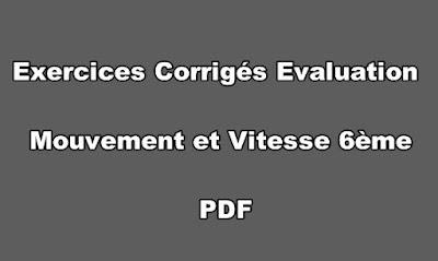 Exercices Corrigés Evaluation Mouvement et Vitesse 6ème PDF