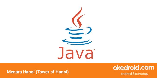 belajar cara membuat contoh code program codingan rekursif menara tower of hanoi dengan di bahasa java