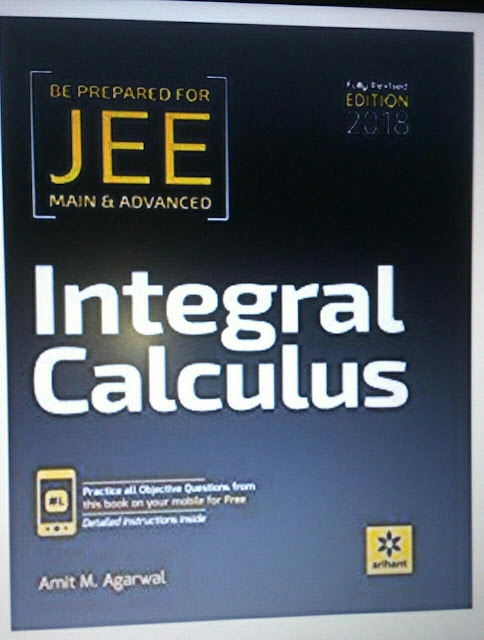 Integral Calculus By Amit M. Agarwal : JEE Advance Exam PDF Book