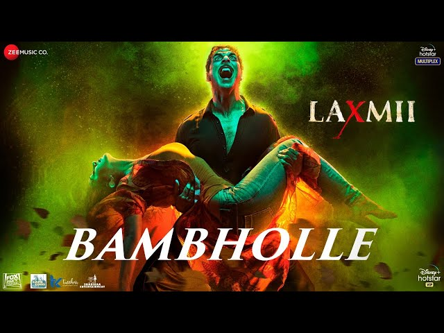 BamBholle -  Lyrics |  Laxmii | Akshay Kumar