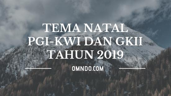 tema-natal-pgi-kwi dan-gkii-2019