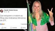 O insano desejo da advogada bolsonarista de vê as filhas dos ministros do STF estupradas e mortas