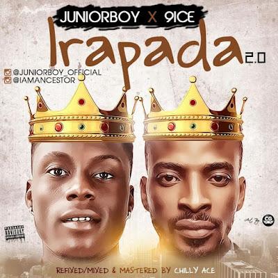 PHOTO: Junior Boy ft 9ice – Irapada 2.0
