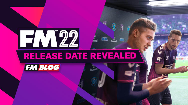 Football Manager 2022 - Release Date Revealed   FM22