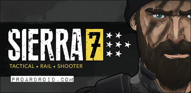SIERRA 7 - Tactical Shooter النسخة المهكرة للاجهزة الاندرويد
