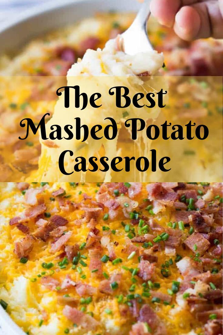 The Best Mashed Potato Casserole