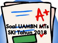 Soal dan Jawaban Siap UAMBN 2018 MTs Mapel SKI