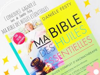 Ma Bible des huiles essentielles - Danièle Festy (Leduc.S Editions)