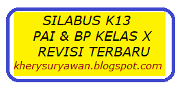 File Pendidikan Silabus k13 PAI & BP Kelas X SMA Versi Revisi Terbaru