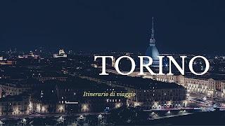 Torino itinerario viaggio
