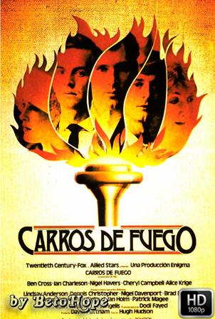 Carros De Fuego [1080p] [Latino-Ingles] [MEGA]
