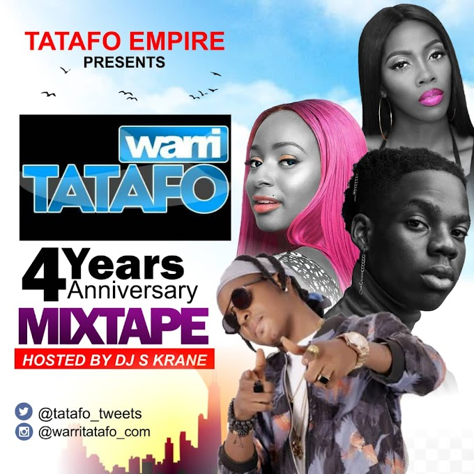 Warritatafo 4 Years Anniversary Mixtape hosted by DJ S-Krane | @tatafo_tweets