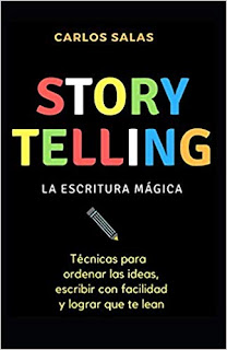 Storytelling: la escritura mágica - Carlos Salas