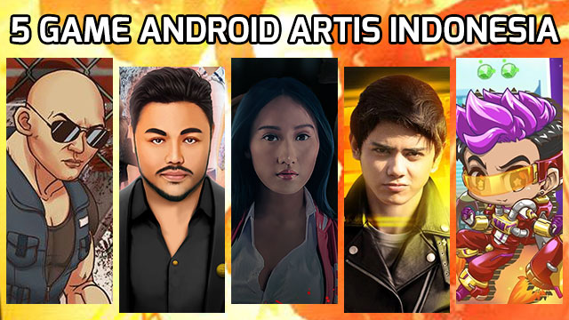 5 game Android artis Indonesia
