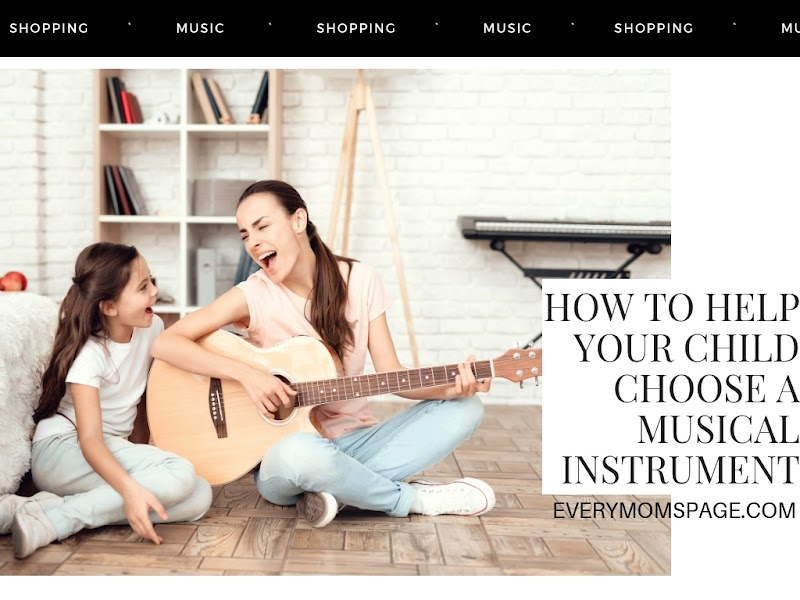 How To Help Your Child Choose a Musical Instrument