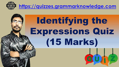 Identifying the Expressions Quiz