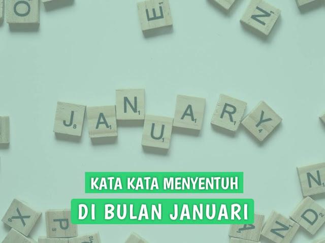 kata kata menyentuh di bulan januari
