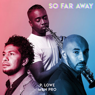 P. Lowe – So Far Away (feat. M & N Pro) ( 2019 ) [DOWNLOAD]