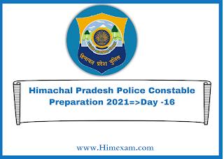 Himachal Pradesh Police Constable Preparation 2021=>Day -16