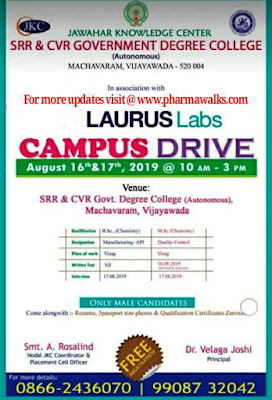 Laurus Labs conducting campus drive for Freshers - Manufacturing & QC on 16th & 17th August, 2019
