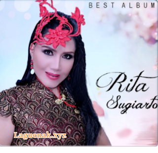 Kumpulan Lagu Dangdut Kenangan Rita Sugiarto Mp3 Terpopuler Full Album Terlaris 2018