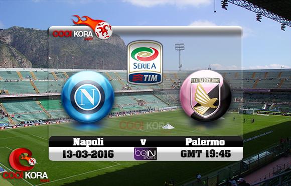 مشاهدة مباراة باليرمو ونابولي اليوم 13-3-2016 في الدوري الإيطالي