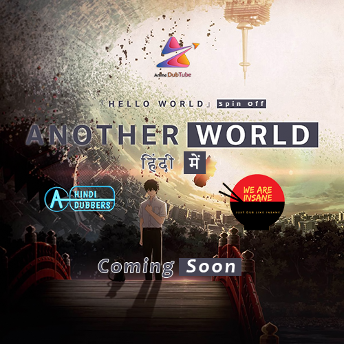 『Hello World』 Spin-Off Another World Hindi Dubbed